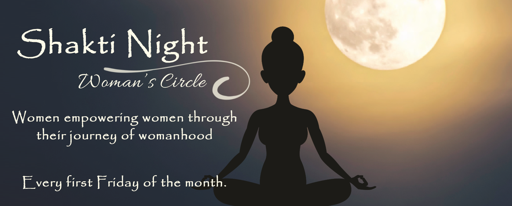 Shakti Night Woman's Circle